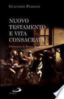 Nuovo Testamento e vita consacrata