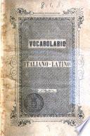 Nuovo vocabolario italiano-latino compilato ad uso delle scuole Luigi Della Noce e Federico Torre