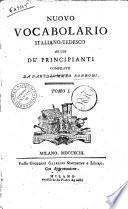 Nuovo vocabolario italiano-tedesco ad uso de' principianti compilato da Bartolommeo Borroni. Tomo 1. [-2.]