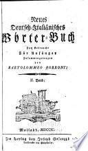 Nuovo vocabolario italiano-tedesco neues deutsch-italiänisches wörterbuch