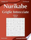 Nurikabe Griglie Intrecciate - Difficile - Volume 10 - 276 Puzzle