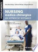 Nursing medico-chirurgico. Un approccio sistemico