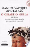 O Cesare o nulla