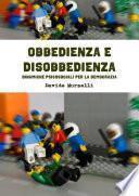 Obbedienza e disobbedienza: dinamiche psicosociali per la Democrazia