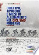 Obiettivi, tipologie e mezzi di allenamento nel ciclismo moderno