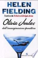 Olivia Joules dall'immaginazione iperattiva