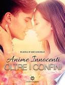 Oltre i confini - Anime innocenti