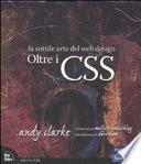 Oltre i CSS. La sottile arte del web design