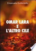 Omar Lara e l'altro Cile