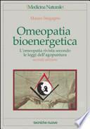 Omeopatia bioenergetica. L'omeopatia rivista secondo le leggi dell'agopuntura