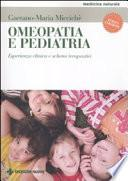 Omeopatia e pediatria. Esperienza clinica e schemi terapeutici