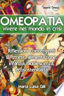 Omeopatia: vivere nel mondo in crisi
