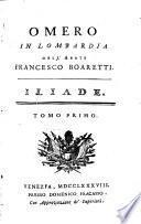 Omero in Lombardia dell'abate F. Boaretti. Iliade
