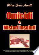 Omicidi & Misteri insoluti