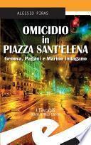 Omicidio in Piazza Sant'Elena