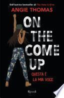 On the Come Up (versione italiana)