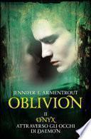 Onix attraverso gli occhi di Daemon. Oblivion