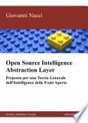 Open source intelligence abstraction layer