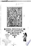 Opera spirituale deuotissima del reuerendo padre frate Vgo Panziera de l'ordine de frati minori