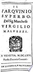 Opere del Sig. Marchese V. Malvezzi. Romulo, Tarquinio Superbo, Davide Perseguitato, Il Privato Politico