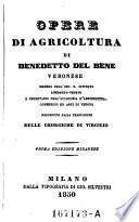 Opere di agricoltura precedute dalla trad. delle Georgiche di Virgilio. 1. ed. Milanese