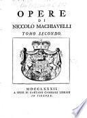 Opere di Niccolò Machiavelli tomo primo [-sesto]
