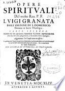 Opere spirituali del molto Reu. P. F. Luigi Granata ...