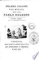 Opere teatrali del sig. avvocato Carlo Goldoni veneziano: con rami allusivi