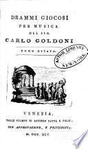 Opere teatrali del Sig. avvocato Carlo Goldoni, Veneziano