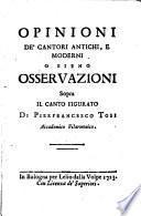 Opinioni de'Cantori antichi e moderni