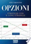 Opzioni. Strategie con il Long Strangle
