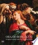 Orazio Borgianni. Un genio inquieto nella Roma di Caravaggio. Ediz. a colori