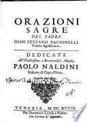 Orazioni sagre del padre Gian Stefano Fachinelli veneto agostiniano. ..