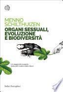 Organi sessuali, evoluzione e biodiversità