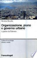 Organizzazione, piano e governo urbano