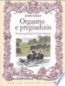 Orgasmo e pregiudizio. Il sesso perduto di Jane Austen