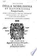 Origine della nobilissima et illustrissima famiglia Canossa, con i successi de gli huomini eccellenti di quella, e con i loro accasamenti. MS. notes