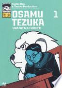 Osamu Tezuka. Una vita a fumetti