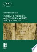 Ospedali e politiche assistenziali a Vicenza nel Quattrocento