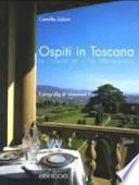 Ospiti in Toscana. Le ricette di villa Gamberaia