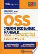 OSS. Manuale di preparazione ai corsi e concorsi. Teoria + Quiz