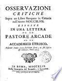 Osservazioni critiche sopra un libro stampato in Catania nell'anno 1747. esposte in una lettera da un pastore arcade ad un accademico etrusco[Selinunte Drogonteo]