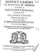 Osservazioni di Francesco de'Ficoroni sopra l'antichita di Roma