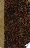 Osservazioni geologiche e memorie storiche di Accumoli in Abbruzzo di Agostino Cappello ... Parte prima [-seconda e terza]. Dal Giornale arcadico volume di Decembre