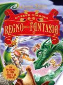 Ottavo viaggio nel Regno della Fantasia