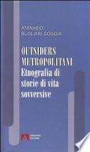 Outsiders metropolitani