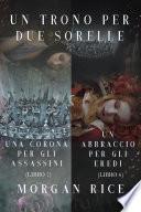 Pacchetto Un Trono per due Sorelle (Libri 7 et 8)