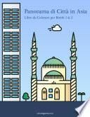 Panorama di Città in Asia Libro da Colorare per Bimbi 1 & 2