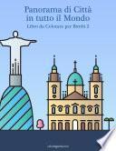 Panorama di Città in tutto il Mondo Libro da Colorare per Bimbi 2
