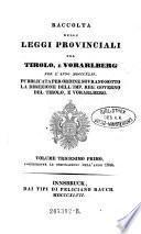 Parallelt.: Raccolta delle leggi provinciali, pel Tirolo e Vorarlberg per l' anno ...